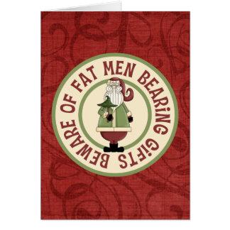 Beware Of Fat Men Card