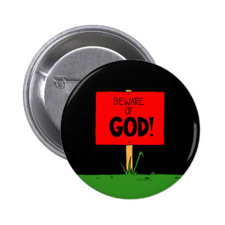 """Beware of GOD"" Button"