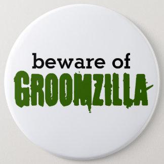 Beware of Groomzilla pin