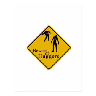 Beware of Huggers Postcard