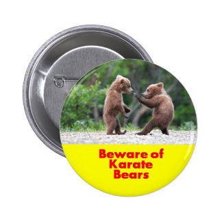 Beware of karate bears 2 inch round button