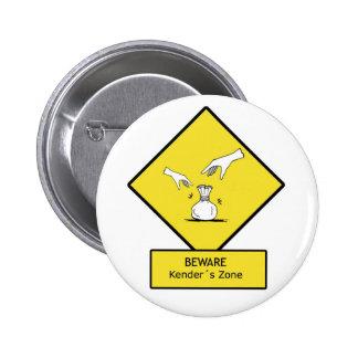 beware of kenders pins