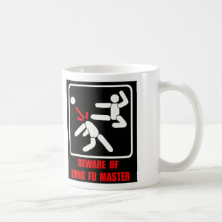 Beware of Kung Fu master Coffee Mug