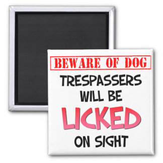 Beware of Licking Dog (White) 2 Inch Square Magnet