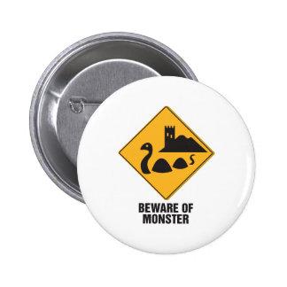 Beware Of Loch Ness Monster Pinback Buttons
