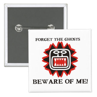 Beware of Me Pinback Buttons