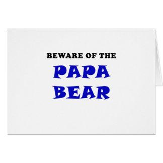 Beware of Papa Bear Card