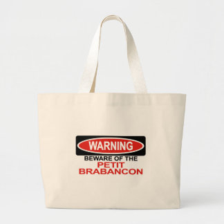 Beware Of Petit Brabancon Large Tote Bag