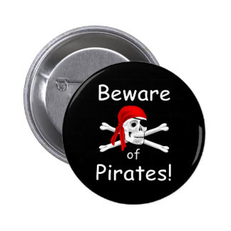 Beware of Pirates Button