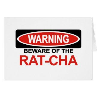 Beware Of Rat-Cha Card