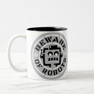 Beware Of Robots Mug