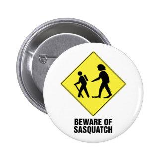Beware of Sasquatch 2 Inch Round Button