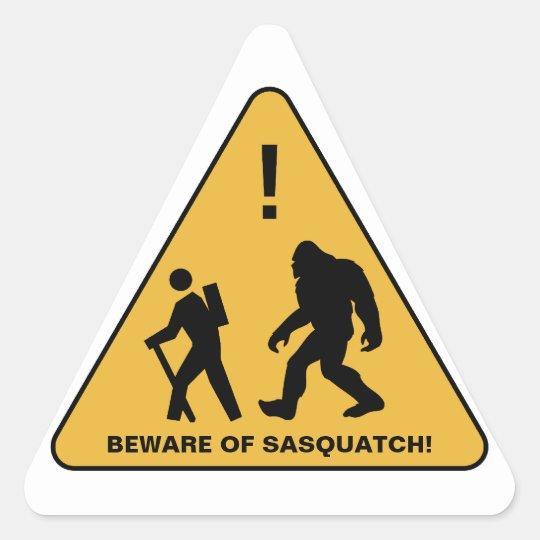 Beware of Sasquatch!  Personalized Triangle Sticker