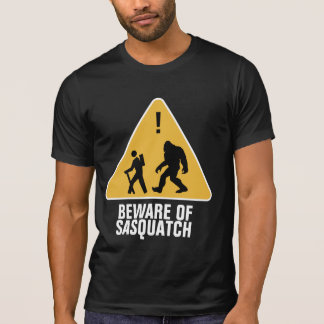 Beware of Sasquatch T-Shirt