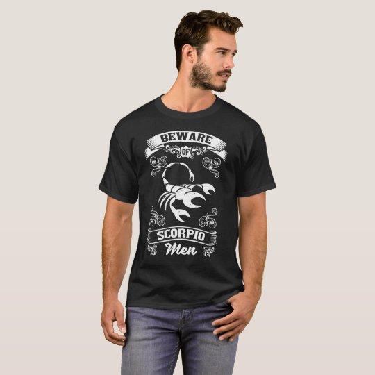 Beware of Scorpio Men Zodiac Astrology T-Shirt