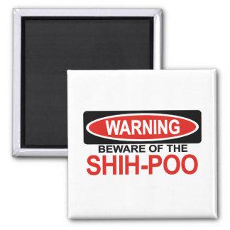 Beware Of Shih-Poo Magnet
