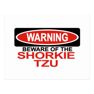 Beware Of Shorkie Tzu Postcard