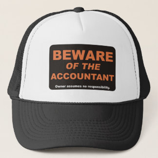 Beware of the Accountant Trucker Hat
