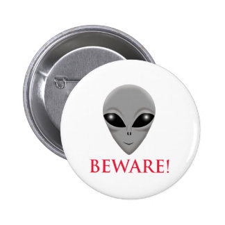 BEWARE OF THE ALIEN BUTTONS