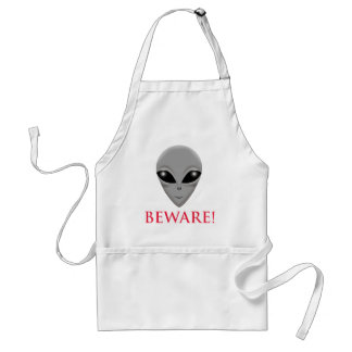 BEWARE OF THE ALIEN STANDARD APRON