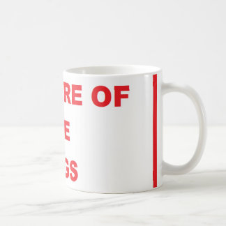 'Beware of The Dogs' Coffee Mug