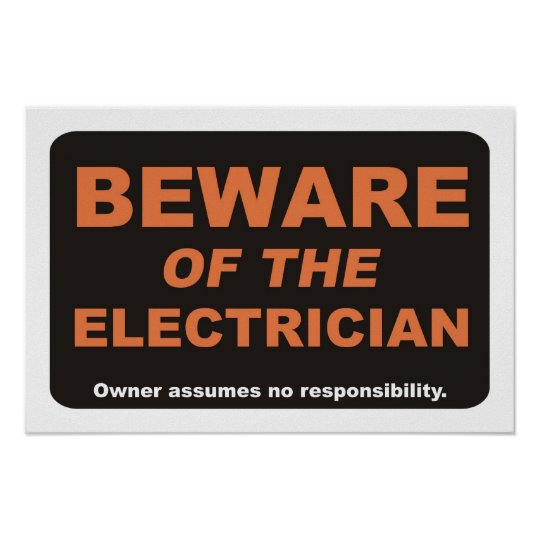 Beware of The Electrician Poster