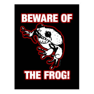 BEWARE OF THE FROG POSTCARD