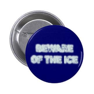 beware of the ice anstecknadelbuttons