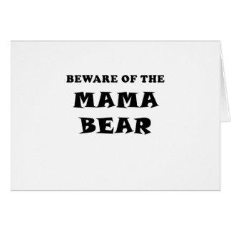 Beware of the Mama Bear Card