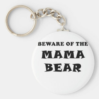 Beware of the Mama Bear Keychain