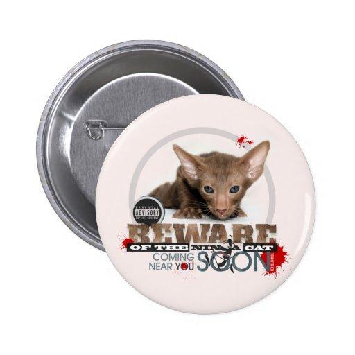 Beware of the Ninja Cat Pin
