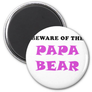 Beware of the Papa Bear 2 Inch Round Magnet