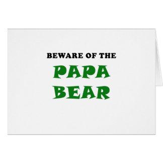 Beware of the Papa Bear Card