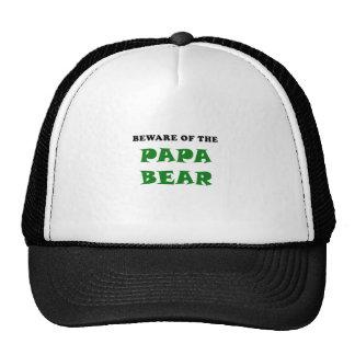 Beware of the Papa Bear Trucker Hat