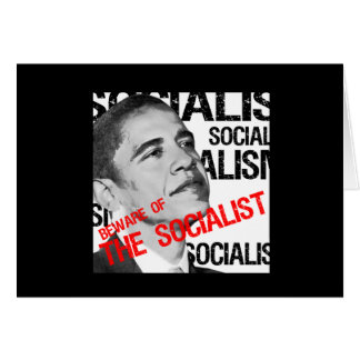 Beware of the Socialist Card