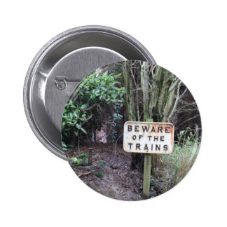 Beware of the Trains! - Range 2 Inch Round Button