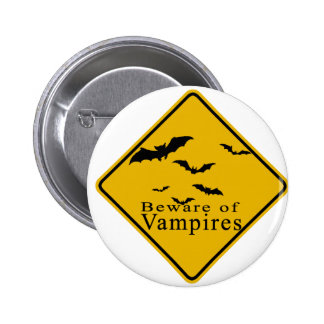 Beware of Vampires Pinback Buttons