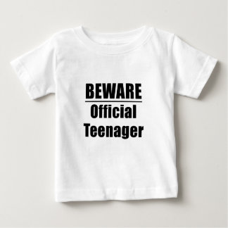Beware Official Teenager Baby T-Shirt