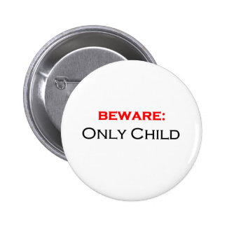 Beware: only child pins