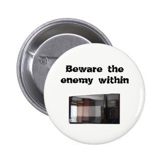 Beware the enemy within 2 inch round button