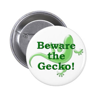 Beware the Gecko! 2 Inch Round Button