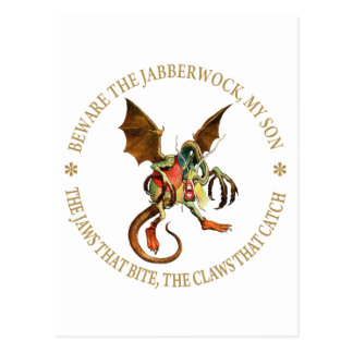 Beware the Jabberwock, My Son. The Jaws That Bite Postcard