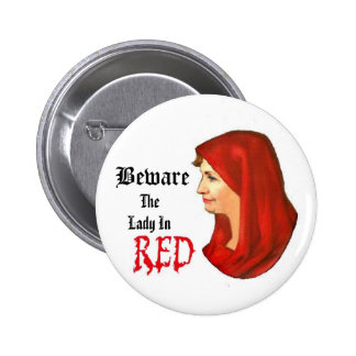 Beware, The Lady In Red Pinback Buttons