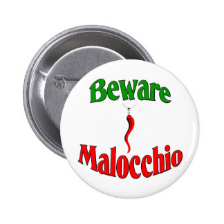 Beware The Malocchio (Evil Eye) 2 Inch Round Button