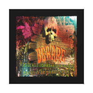 Beware The Witch Gallery Wrap Canvas