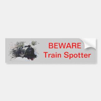 Beware, train spotter bumper sticker