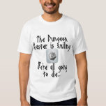Beware when the Dungeon Master Smiles... T Shirt
