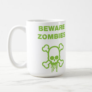 Beware Zombies Coffee Mug