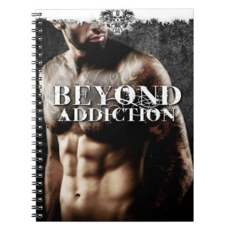 Beyond Addiction Notebook