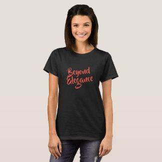 Beyond Elegance T-Shirt